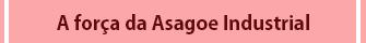 A força da Asagoe
